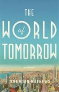Omslagsbild: The world of tomorrow av