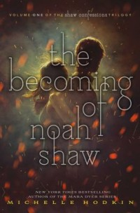 Omslagsbild: The becoming of Noah Shaw av