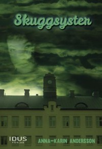 Book cover: Skuggsyster av