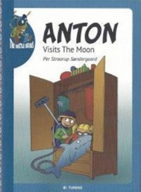 Omslagsbild: Anton visits the moon av