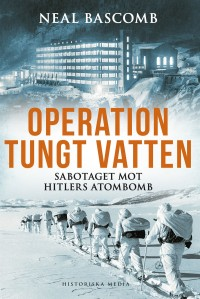 Omslagsbild: Operation Tungt vatten av