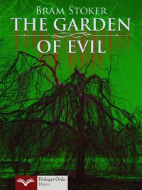 Omslagsbild: The garden of evil av