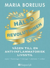 Book cover: Hälsorevolutionen av