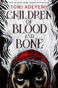 Omslagsbild: Children of blood and bone av