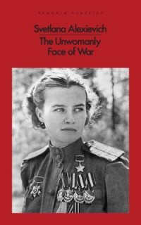 Omslagsbild: The unwomanly face of war av