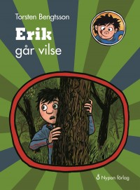 Book cover: Erik går vilse av