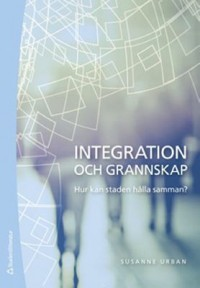 Book cover: Integration och grannskap av