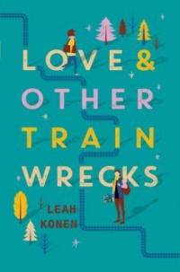 Omslagsbild: Love & other train wrecks av