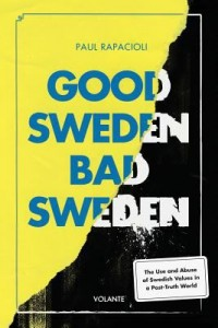 Omslagsbild: Good Sweden, bad Sweden av