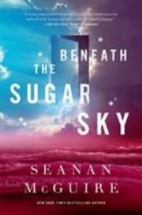 Book cover: Beneath the sugar sky av