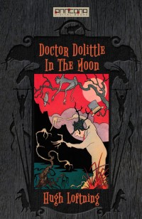 Omslagsbild: Doctor Dolittle in the moon av