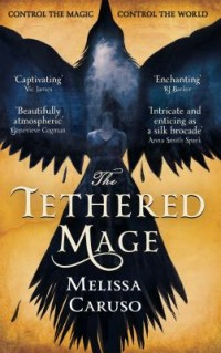Book cover: The tethered mage av