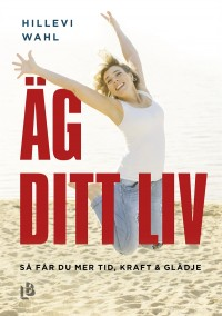 Book cover: Äg ditt liv av
