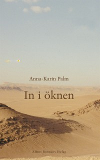Book cover: In i öknen av
