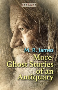 Omslagsbild: More ghost stories of an antiquary av