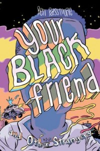 Omslagsbild: Your black friend and other strangers av