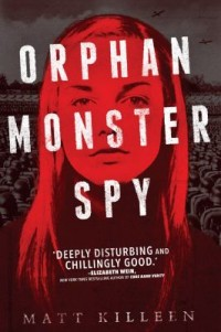 Omslagsbild: Orphan monster spy av