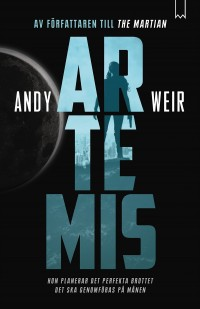 Artemis, Andy Weir