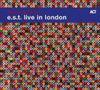 Omslagsbild: E.S.T. live in London av