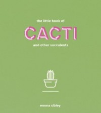 Omslagsbild: The little book of cacti and other succulents av