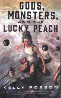 Omslagsbild: Gods, monsters, and the lucky peach av