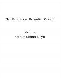 Omslagsbild: The exploits of Brigadier Gerard av