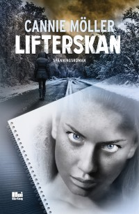 Lifterskan, Cannie Möller