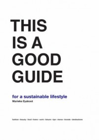 Omslagsbild: This is a good guide for a sustainable lifestyle av