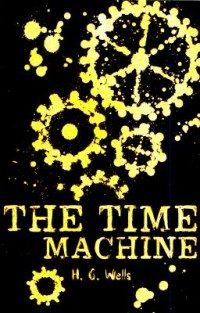 Omslagsbild: The time machine and other stories av