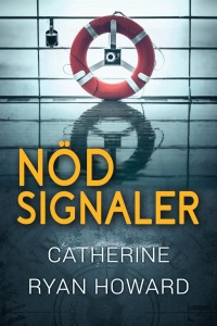 Nödsignaler, Catherine Ryan Howard