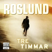 Tre timmar, Anders Roslund