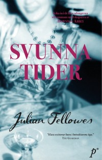 Svunna tider, Julian Fellowes