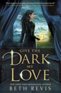 Omslagsbild: Give the dark my love av