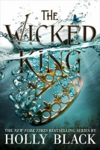 Omslagsbild: The wicked king av