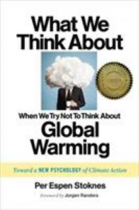 Omslagsbild: What we think about when we try not to think about global warming av