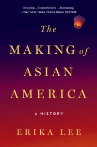 Omslagsbild: The making of Asian America av