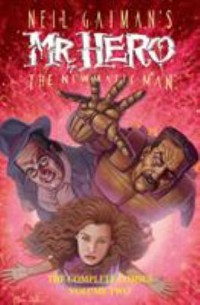Omslagsbild: Neil Gaiman's Mr. Hero, the newmatic man av