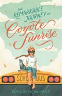 Omslagsbild: The remarkable journey of Coyote Sunrise av