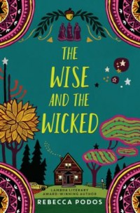 Omslagsbild: The wise and the wicked av