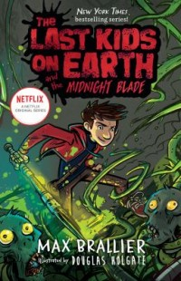 Omslagsbild: The last kids on earth and the midnight blade av