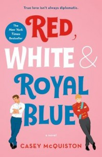 Omslagsbild: Red, white & royal blue av
