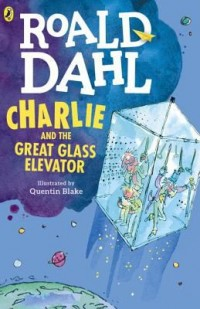 Omslagsbild: Charlie and the great glass elevator av