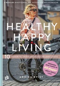Omslagsbild: Healthy happy living av