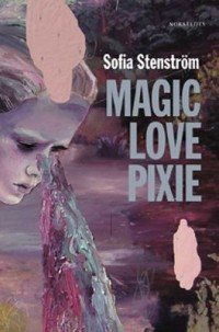 Omslagsbild: Magic Love Pixie av