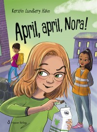 Omslagsbild: April, april, Nora! av