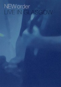 Omslagsbild: New Order live in Glasgow av