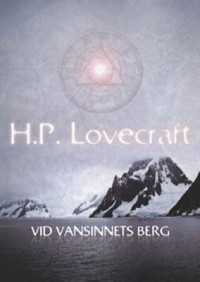 Book cover: Vid vansinnets berg av