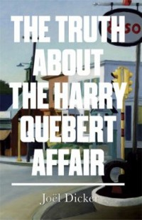 Omslagsbild: The truth about the Harry Quebert affair av