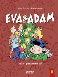 Book cover: Eva och Adam - Jul jul pinsamma jul av