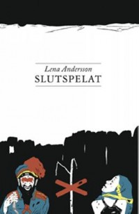 Book cover: Slutspelat av